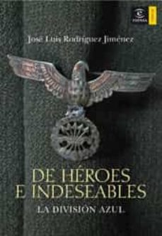 Curiouscongress.es De Heroes E Indeseables: La Division Azul Image