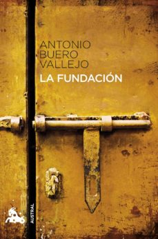 eBooks best sellers LA FUNDACION de ANTONIO BUERO VALLEJO 9788467033335
