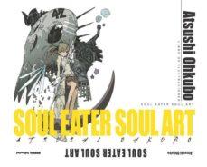 soul eater soul art-atsushi ohkubo-9788467911435