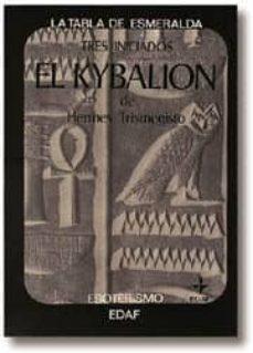 el kybalion de hermes trismegisto (3ª ed.)-hermes trismegisto-9788471665935