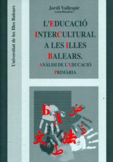 l'educació intercultural a les illes balears.-9788476329535