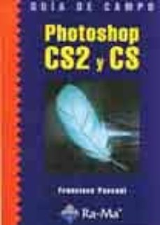 photoshop cs2 y cs (guia de campo)-francisco pascual-9788478976935