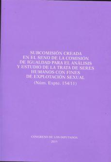 Trailab.it Subcomisión Creada En El Seno De La Comisión De Igualdad Para El Análisis Y Estudio De La Trata De Seres Humanos Con Fines De Explotación Sexual (Núm. Expte. 154/11) Image