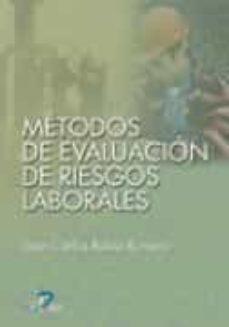 Descarga gratuita de libros electrónicos en formato jar. METODOS DE EVALUACION DE RIESGOS LABORALES de JUAN CARLOS RUBIO ROMERO (Literatura española) 9788479786335