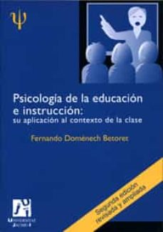 Inmaswan.es Psicologia De La Educacion E Instruccion Su Aplicacion Al Context O De La Clase: Manual Para Docencia Y La Investigacion (2ª Ed.) Image
