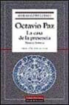 obras completas (vol. i): la casa de la presencia: poesia e histo ria-octavio paz-9788481092035