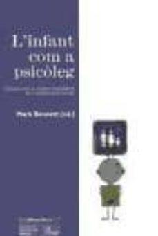 Padella.mx L Infant Com A Psicoleg: Introduccio Al Desenvolupament Del Conei Xement Social Image
