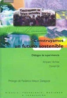 construyamos un futuro sostenible: dialogos de supervivencia-amparo vilches-daniel gil-9788483233535