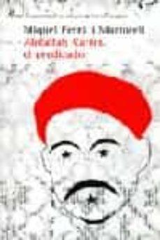 Costosdelaimpunidad.mx Abdallah Karim, El Predicador (Premi Ciutat De Palma De Novel·la 2004) Image