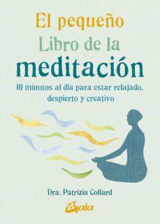 Descarga de foro de libros de Kindle EL PEQUEÑO LIBRO DE LA MEDITACION: 10 MINUTOS AL DIA PARA ESTAR R ELAJADO, DESPIERTO Y CREATIVO