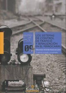 Descargar LOS SISTEMAS DE CONTROL DE TRAFICO Y SEÃ'ALIZACION EN EL FERROCARR IL gratis pdf - leer online