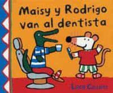 Elmonolitodigital.es Maisy Y Rodrigo Van Al Dentista (Maisy Y Sus Amigos) Image