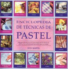 Carreracentenariometro.es Enciclopedia De Tecnicas De Pintura Al Pastel (3ª Ed.) Image