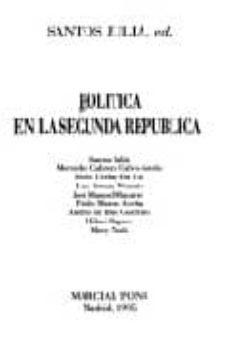 politica en la segunda republica-santos julia-9788487827235