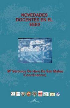 NOVEDADES DOCENTES EN EL EEES - MARIA VERON DE HARO DE SAN MATEO | Triangledh.org