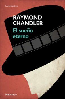 Descarga gratuita de libros electrónicos scribd EL SUEÑO ETERNO (SERIE PHILIP MARLOWE 1) de RAYMOND CHANDLER 9788490325735