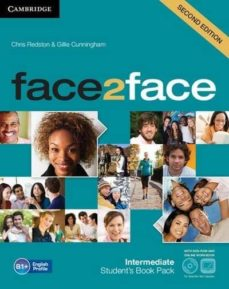 Descargar libros ipod nano FACE2FACE FOR SPANISH SPEAKERS SECOND EDITION PACKS INTERMEDIATE PACK (STUDENT S BOOK WITH DVD-ROM, SPANISH SPEAKERS HANDBOOK WITH CD, WORKBOOK WITH KEY) 9788490363935