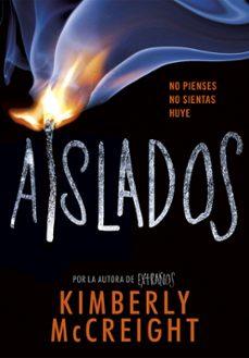 aislados (extraños 2)-kimberly mccreight-9788490438435