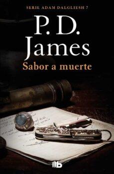 Ebook descargar el archivo epub SABOR A MUERTE (ADAM DALGLIESH 7) 9788490708835  de P.D. JAMES en español