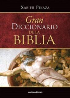 gran diccionario de la biblia-xabier pikaza-9788490731635