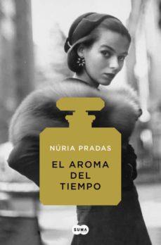 el aroma del tiempo-nuria pradas-9788491292135