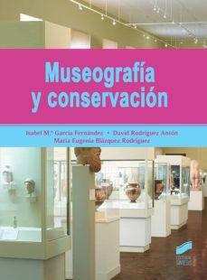 Descargar MUSEOGRAFIA Y CONSERVACION gratis pdf - leer online