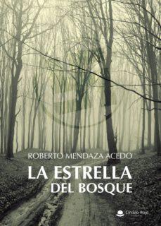 Descargas gratis de audiolibros mp3 LA ESTRELLA DEL BOSQUE  9788491941835 en español