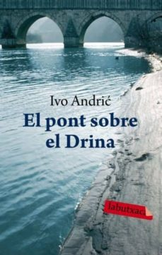 Padella.mx El Pont Sobre El Drina Image