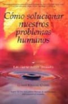 Lofficielhommes.es Como Solucionar Nuestros Problemas Humanos: Las Cuatro Nobles Ver Dades Image
