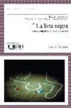 Leer libro en línea gratis descargar pdf LA LISTA NEGRA: NUEVOS CULPABLES DEL POLICIAL ESPAÑOL de  in Spanish