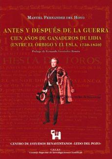 Treninodellesaline.it Antes Y Despues De La Guerra: Cien Años De Ganaderos De Lidia: Entre El Orbigo Y El Esla, 1750-1850 Image