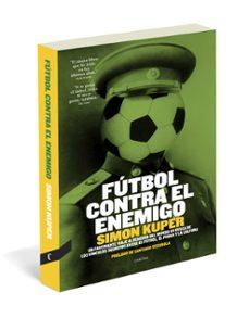 Descargar FUTBOL CONTRA EL ENEMIGO gratis pdf - leer online