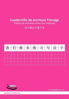 cuadernillo de escritura tianzige - práctica de caracteres chinos con cuadricula-9788494081835
