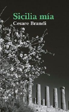 sicilia mía-cesare brandi-9788494366635