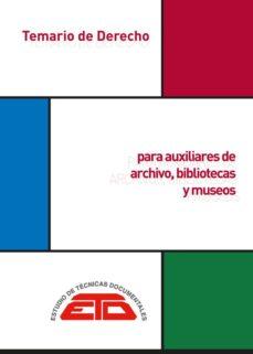 temario de derecho para auxiliares de archivos, bibliotecas y museos-samuel garcia arencibia-juan m. bethencourt de la peña-9788494760235