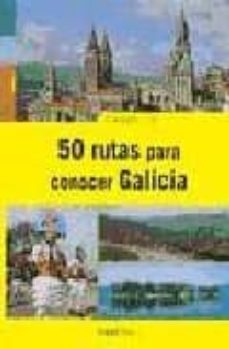 Ojpa.es 50 Rutas Para Conocer Galicia Image