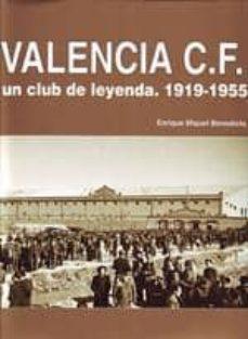 Garumclubgourmet.es Valencia Un Club De Leyenda 1919-1955 Image