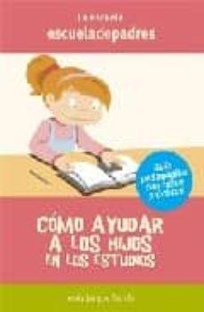 como ayudar a los hijos en los estudios-jesus jarque garcia-9788496794535