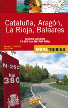 Costosdelaimpunidad.mx Mapa De Carreteras (1:340000): Cataluña, Aragon, La Rioja Y Balea Res (Desplegable) Image