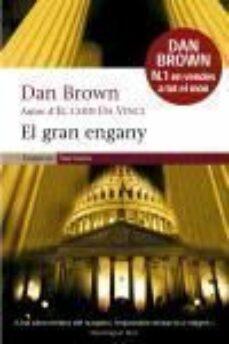 Las mejores descargas gratuitas de libros electrónicos kindle EL GRAN ENGANY en español de DAN BROWN 9788497871235