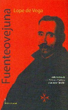 Descarga de zip de libros de epub FUENTEOVEJUNA 9788498456035 de FELIX LOPE DE VEGA CARPIO (Literatura española)