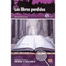 revisión LECTURAS EN ESPANOL DE ENIGMA Y MISTERIO: LOS LIBROS PERDIDOS (Literatura española) 9788498484335