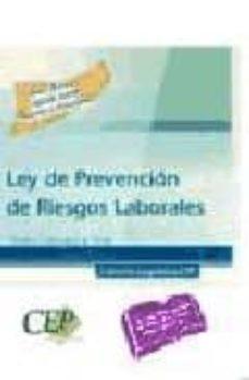 Encuentroelemadrid.es Ley De Prevencion De Riesgos Laborales. Texto Integro Y Test Image