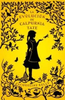 Descargar Ebook para Blackberry 8520 gratis LA EVOLUCION DE CALPURNIA TATE de JACQUELINE KELLY (Spanish Edition)