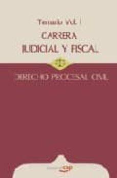 Officinefritz.it Carrera Judicial Y Fiscal. Derecho Procesal Civil. Temario Vol. I Image