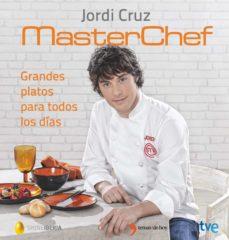 grandes platos para todos los dias-jordi cruz-9788499984735