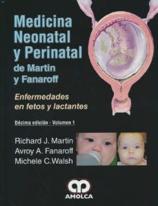 Descargas gratuitas de grabaciones de libros. MEDICINA NEONATAL Y PERINATAL DE MARTIN Y FANAROFF: ENFERMEDADES EN FETOS Y LACTANTES (2 VOLS.) (10ª ED.)