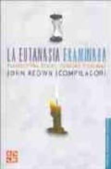 Chapultepecuno.mx La Eutanasia Examinada: Perspectivas Eticas, Clinicas Y Legales Image