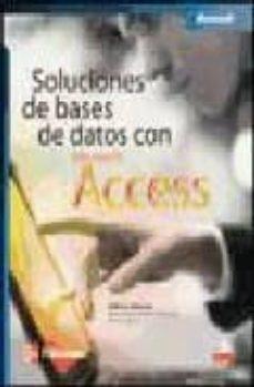 soluciones de bases de datos con access (incluye cd)-john viescas-9789701058435
