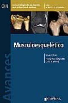 Libro gratis descargas de ipod AVANCES EN DIAGNOSTICO POR IMAGENES 3: MUSCULOESQUELETICO (CIR, C OLEGIO INTERAMERICANO DE RADIOLOGIA) 9789871259335 de RODRIGO RESTREPO DJVU MOBI PDB en español